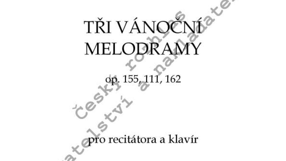 Josef Bohuslav Foerster - Tři Vánoční melodramy, op. 155, 111, 162