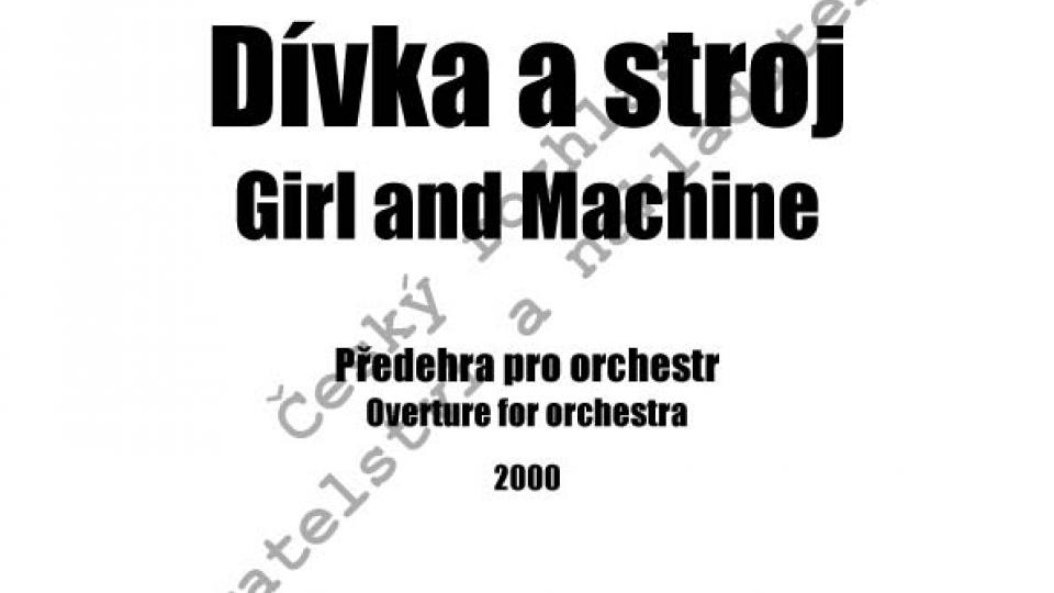 Lukáš Hurník - Dívka a stroj