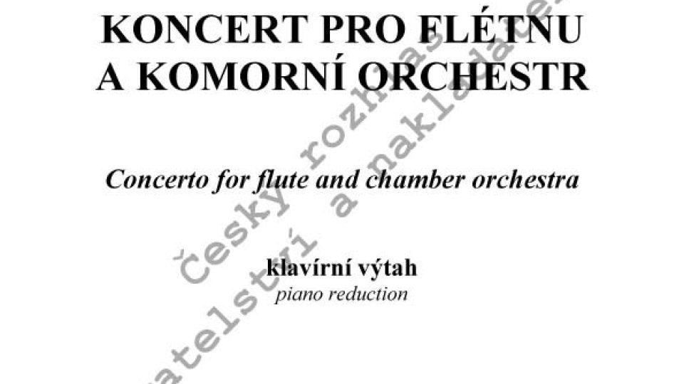 Ilja Hurník - Koncert pro flétnu a komorní orchestr/kl. výtah