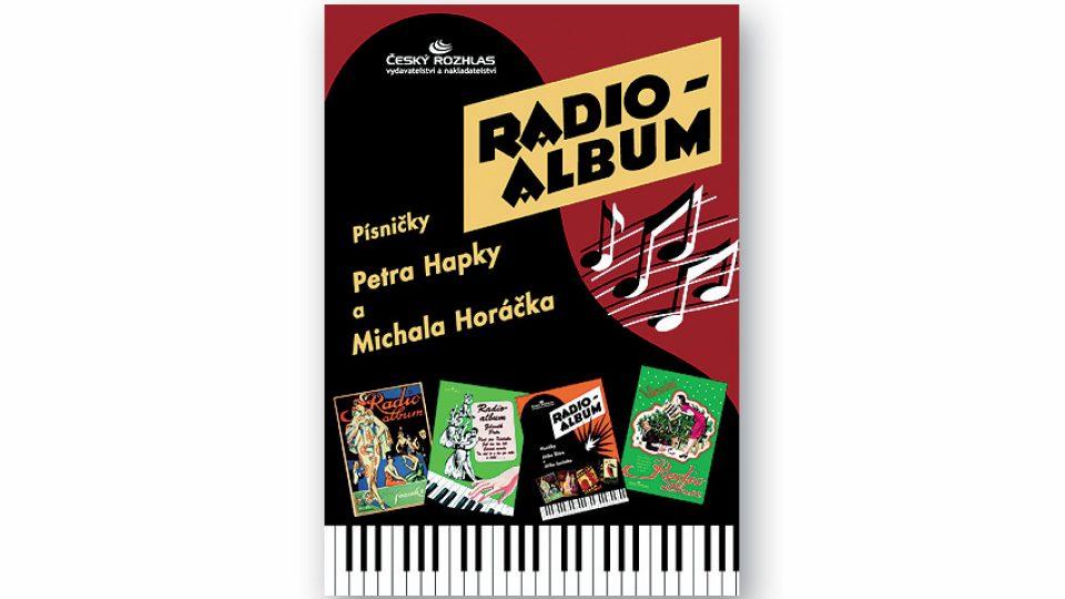 Radio-album 4: Písničky Petra Hapky a Michala Horáčka