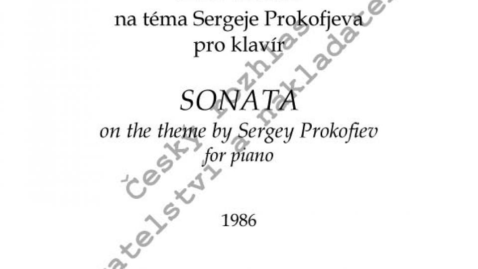 Vladimír Tichý - Sonáta na téma Sergeje Prokofjeva pro klavír