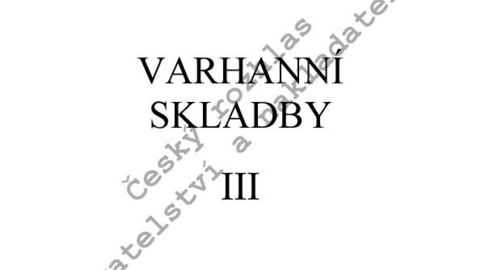 Bedřich Antonín Wiedermann - Varhanní skladby III