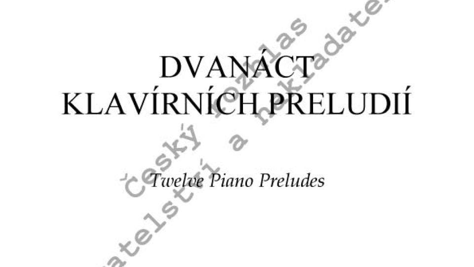 Ilja Hurník - Dvanáct klavírních preludií
