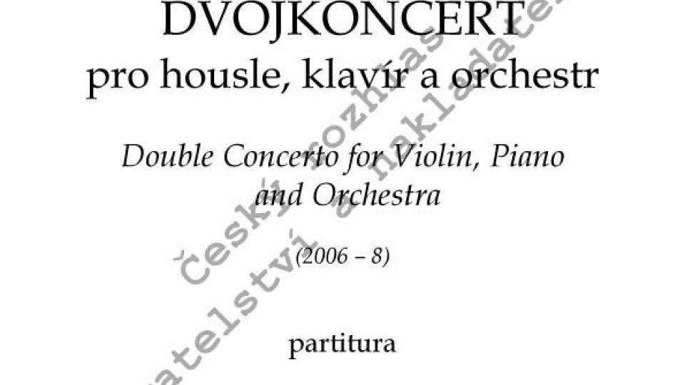 Miroslav Kubička - Dvojkoncert pro housle, klavír a orchestr