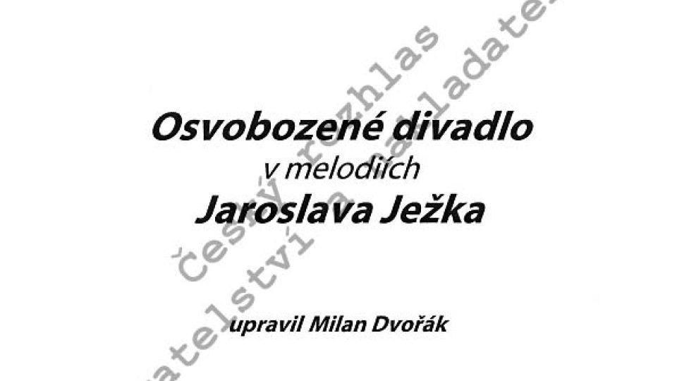 Radio-album 6: Osvobozené divadlo v melodiích Jaroslava Ježka