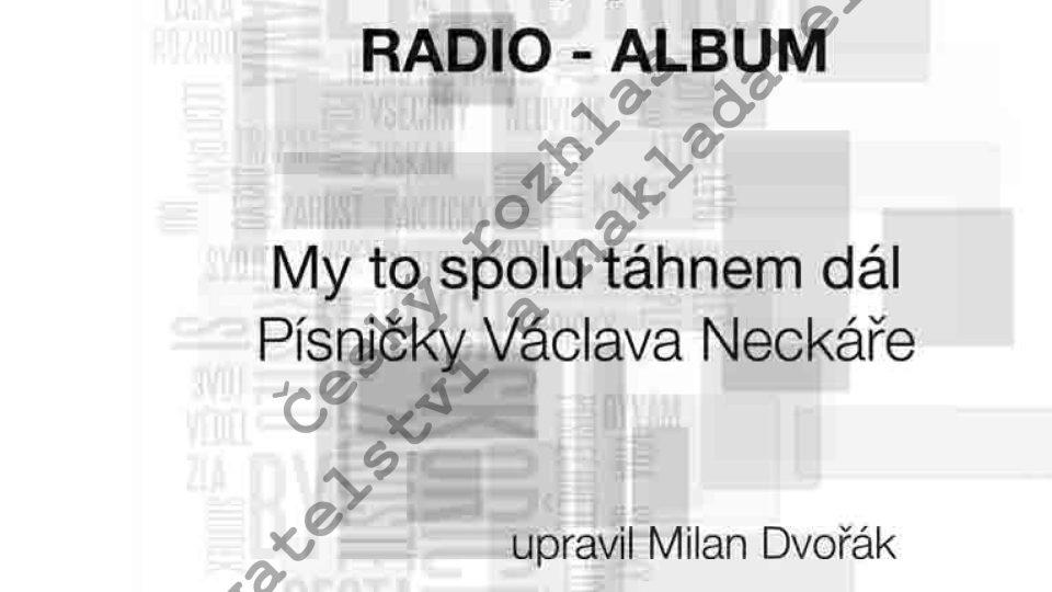 Radio-album 14: Písně Václava Neckáře