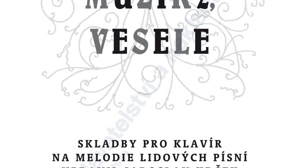 Hrajte mně, muziky, vesele - Jaroslav Krček