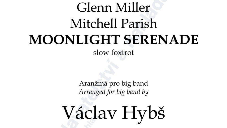 Opus One, Moonlight Serenade - arr. Václav Hybš