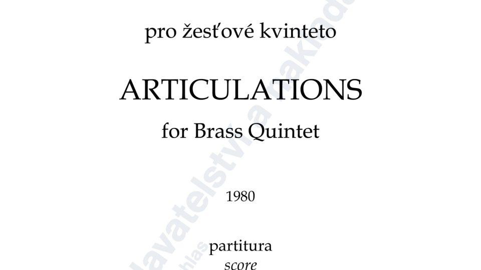 Artikulace pro žesťové kvinteto - Milan Slavický